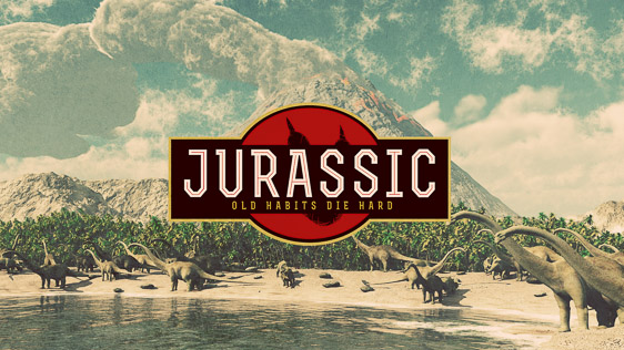 Jurassic: Old Habits Die Hard