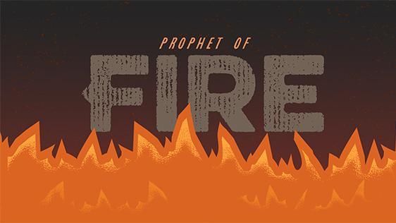 Prophet of Fire