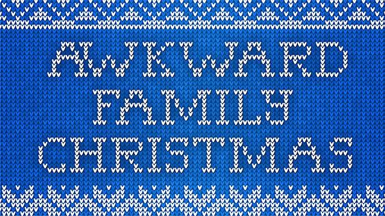 Awkward Family Christmas