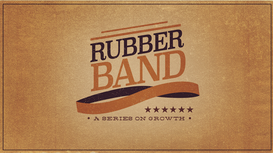 Rubber Band: A Series on Growth