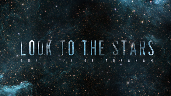 Look to the Stars: The Life of Abraham
