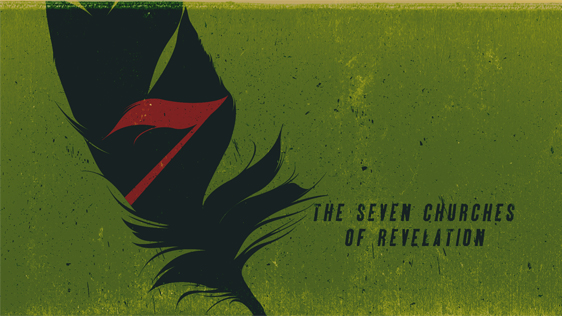 7: The Seven Churches of Revelation