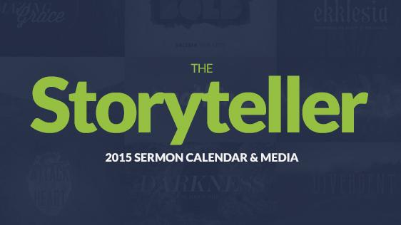 2015 Storyteller Sermon Series Calendar