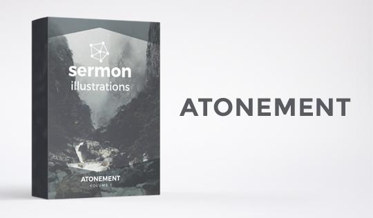 Sermon Illustrations Pack – Atonement