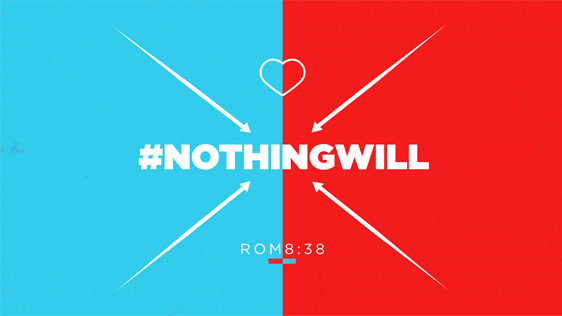#NothingWill – Expanded Series w/ Bumper & T-Shirt Design