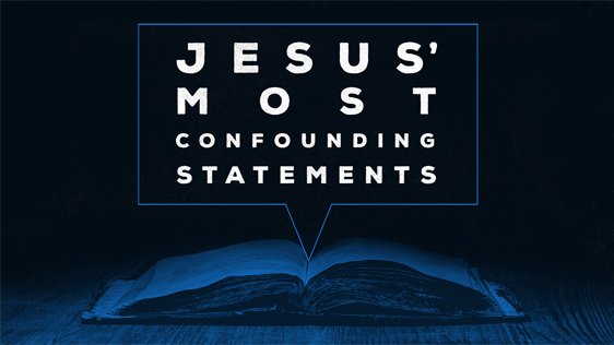 Jesus' Most Confounding Statements – Expanded Pack w/ Bumper