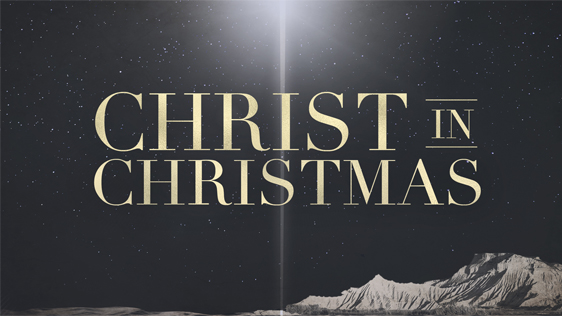 Christ in Christmas – Expanded Pack w/ Bumper