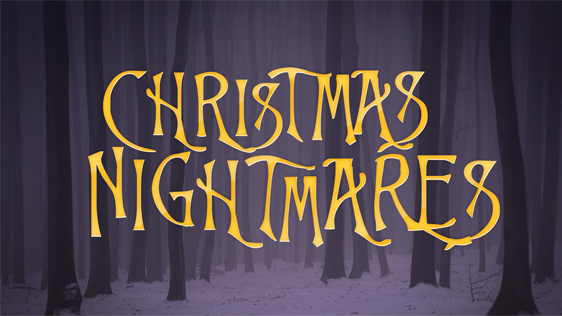 Christmas Nightmares – Expanded Pack w/ Bumper