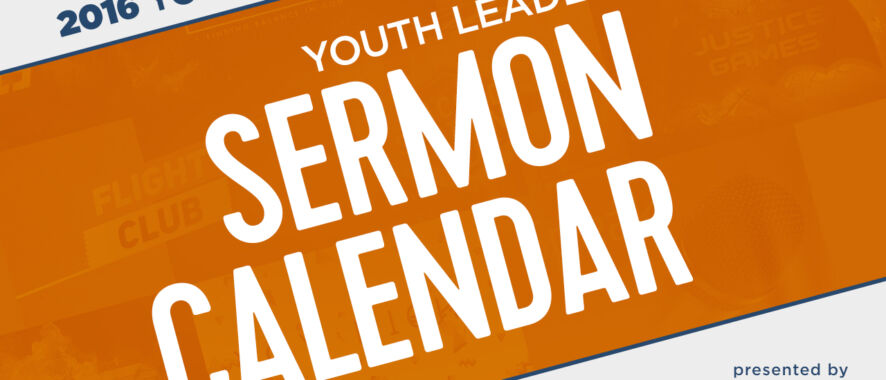 2016 Youth Leader Sermon Calendar