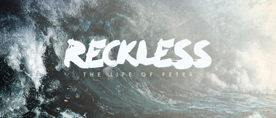 Free Sermon Series: Reckless