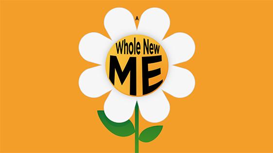 A Whole New Me