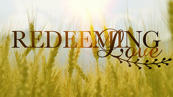Redeeming Love: The Book of Ruth