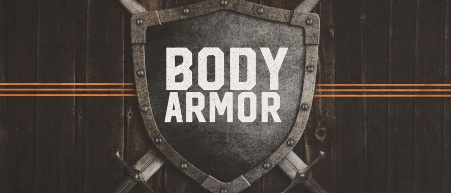 Product Spotlight: Body Armor