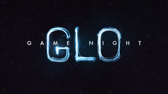 Glo Game Night