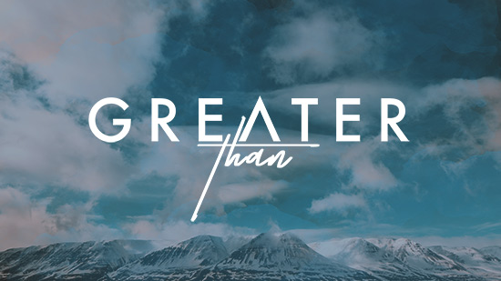 Greater Than