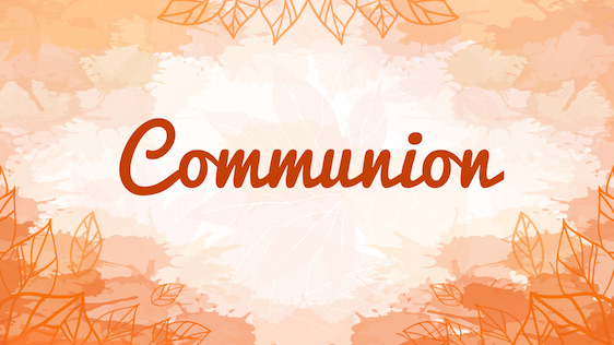 Fall Service Bundle (Communion)