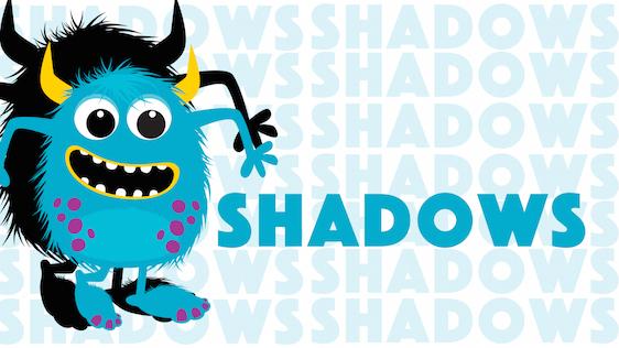 Shadows – Kids