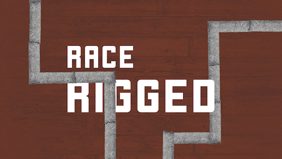 Race Rigged