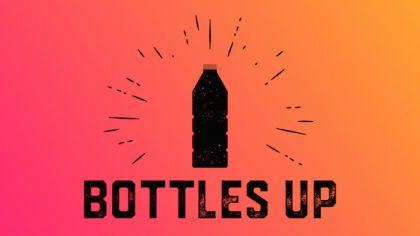Bottles Up!