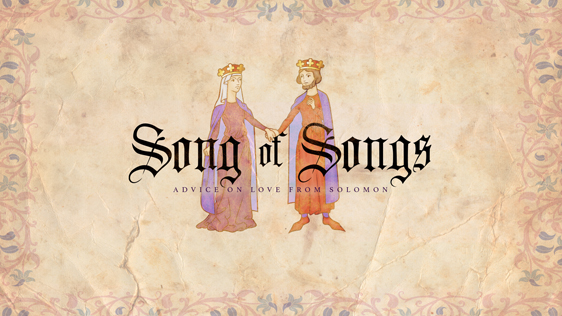 Song of Songs: Advice on Love from Solomon - Sermon Series & Sermon Graphics - Ministry Pass