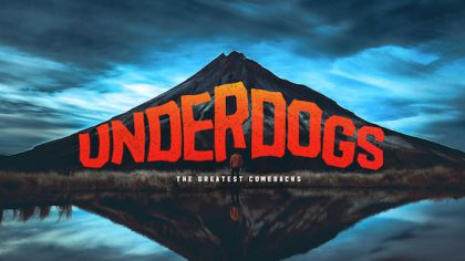 Underdogs: The Greatest Comebacks