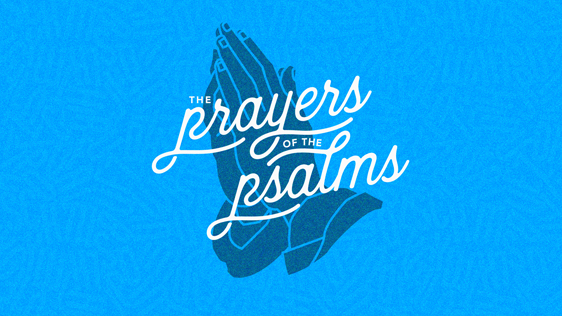 The Prayers of the Psalms Sermon Series Graphic with Praying Hands