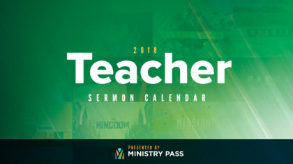 2018 Teacher Sermon Calendar