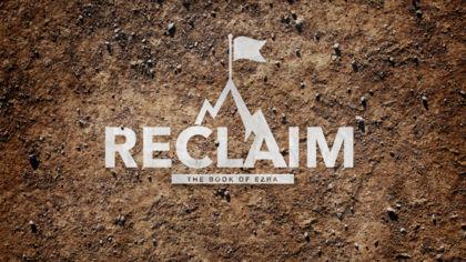 Reclaim: The Book of Ezra