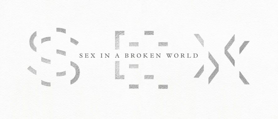 21 Quotes from Sex in a Broken World (Plus Free Sermon Series)
