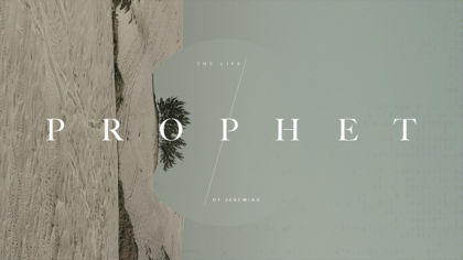 Prophet: The Book of Jeremiah