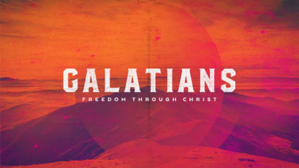Galatians: Freedom Through Christ