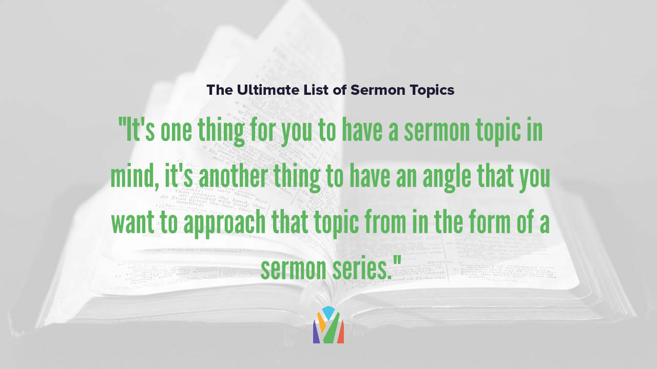 The Ultimate List of Sermon Topics
