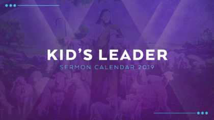 2019 Kid's Leader Lesson Calendar