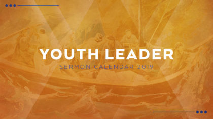 2019 Youth Sermon Calendar