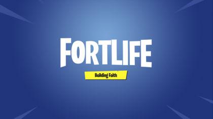 Fortlife: Building Faith