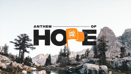 Anthem Of Hope