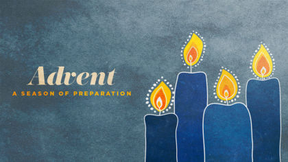 Advent: A Season of Preparation
