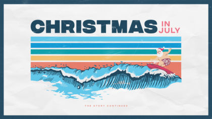 Christmas In July: The Story Continues