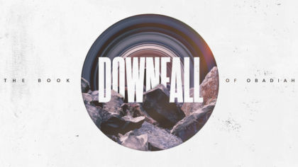 Downfall: The Book of Obadiah