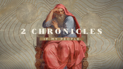 2 Chronicles: If My People