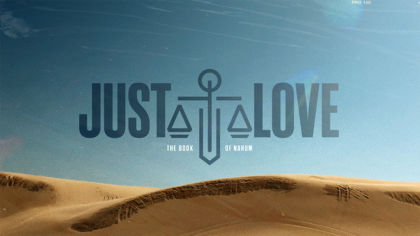 Just Love: The Book of Nahum