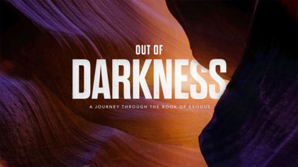 Out of Darkness: A Journey Through the Book of Exodus