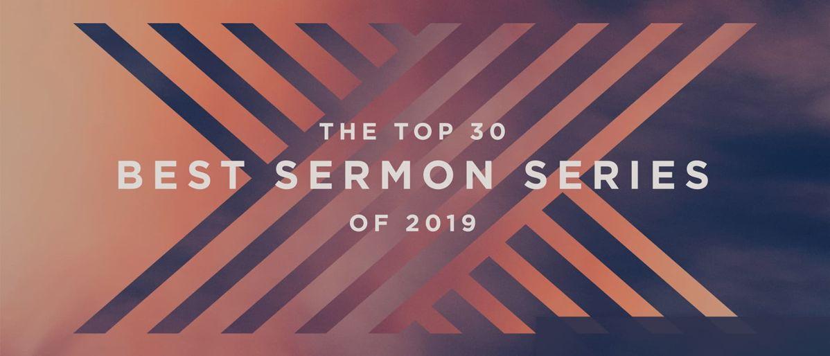 The Top 30 Best Sermon Series of 2019