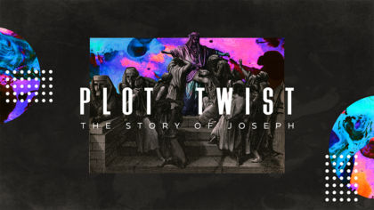 Plot Twist: The Story of Joseph