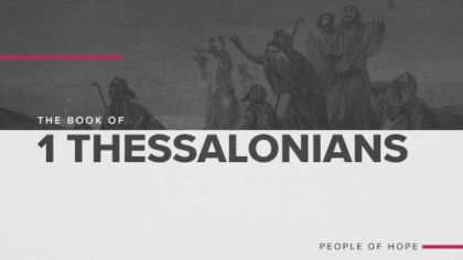 The Book of 1 Thessalonians: Justice & Mercy