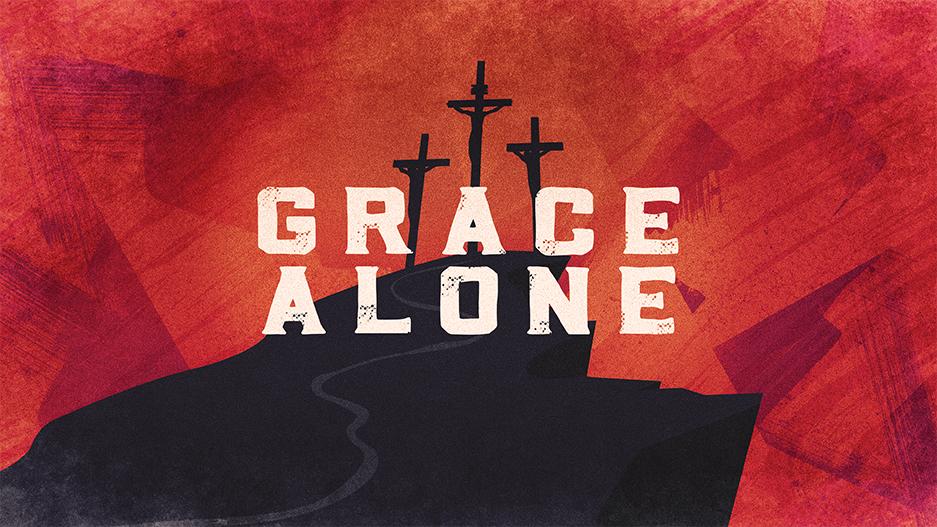 Grace Alone Grace Sermon Series Graphic
