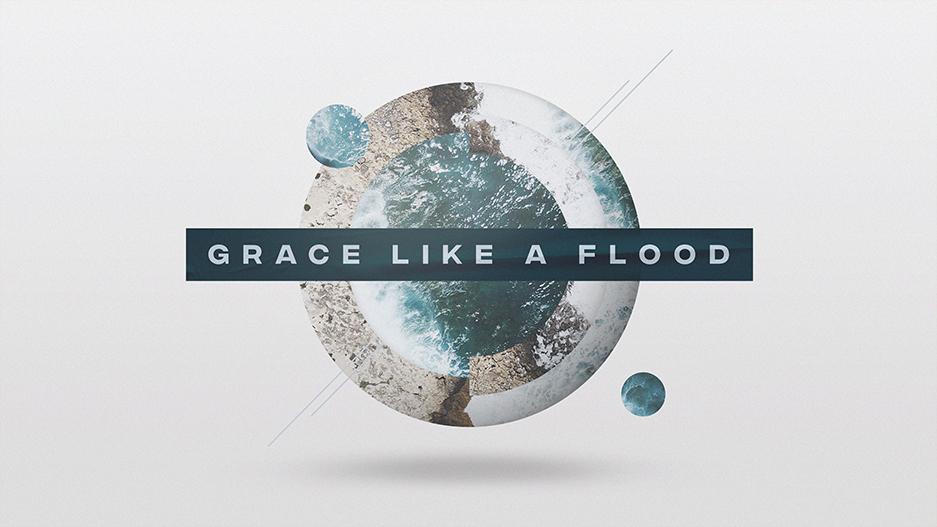 Grace Like A Flood Grace Sermon Series Graphic
