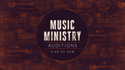 Music Ministry Auditions