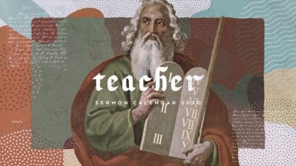 2020 Teacher Sermon Calendar