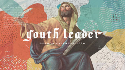 2020 Youth Sermon Calendar